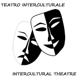 Teatro Interculturale/intercultural Theatre